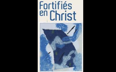 Fortifiés en Christ : parcours de caté pour adultes