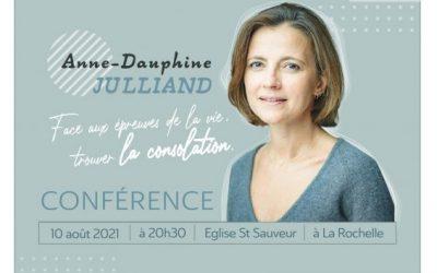 «Consoler, être consolé» : Anne-Dauphine Julliand sera le 10 août 2021 à La Rochelle